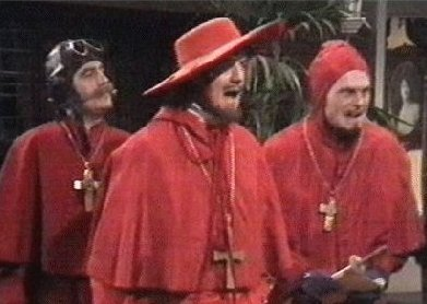 RANDOM THOUGHTS:  SPANISH INQUISITION